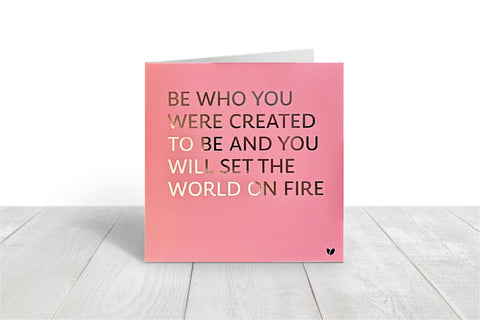 Be Who You Were Created to be pink greeting card