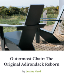 Outermost Chair: The Original Adirondack Reborn