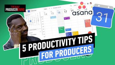 5 Productivity Tips For Producers During Covid