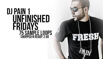 "DJ Pain1 ""Unfinished Friday"" Loop Pack (75 Samples)"