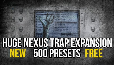Huge Pack of 500 Free Nexus Presets (Trap Expansion Pack/Preset Bank)