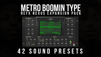 Metro Boomin Type Nexus Expansion Pack (42 XP Presets) [Free Download]