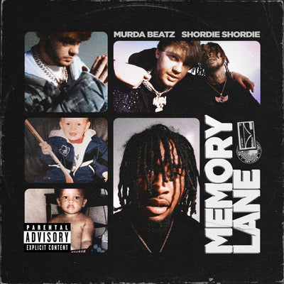 Shordie Shordie & Murda Beatz - 'Memory Lane' (Production Credits)