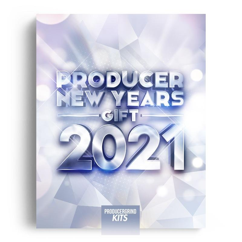 Team PG 'Producer New Years Gift' 2021 - Producergrind