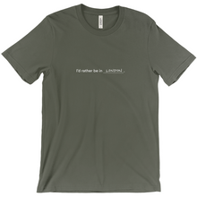 "Load image into Gallery viewer, Army green 100% cotton jersey soft T-shirt with the words ""I'd rather be in London"" in white font colour on front center"