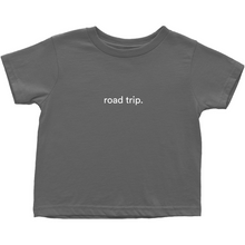 "Load image into Gallery viewer, Dark grey toddler cotton t-shirt with the words ""road trip"" written in white font colour"