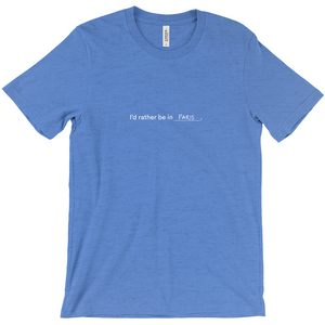 "blue 100% cotton jersey soft T-shirt with the words ""I'd rather be in Paris"" in white font colour on front center"