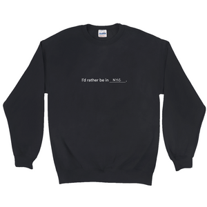 "Black  polyester and cotton sweatshirt with a white graphic on the front, with the words ""I'd rather be in NYC"""