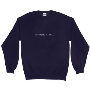 "Blue  polyester and cotton sweatshirt with a white graphic on the front, with the words ""I'd rather be in NYC"""