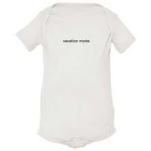 "Load image into Gallery viewer, White 100% combed ringspun cotton fine jersey onesie with graphic saying ""vacation mode"" on front"