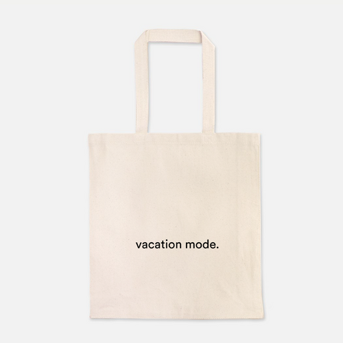 natural colour 100% Cotton Canvas bag with the word vacation mode written on the front