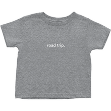"Load image into Gallery viewer, Grey toddler cotton t-shirt with the words ""road trip"" written in white font colour"
