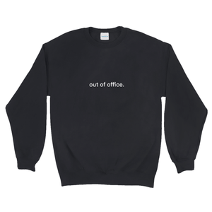 "Black cotton and polyester crewneck with white graphic writing on the front saying ""out of office"""