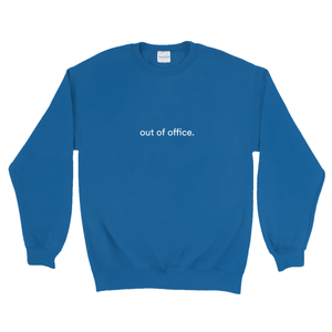 "Blue cotton and polyester crewneck with white graphic writing on the front saying ""out of office"""