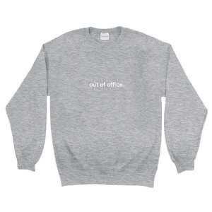 "Grey cotton and polyester crewneck with white graphic writing on the front saying ""out of office"""