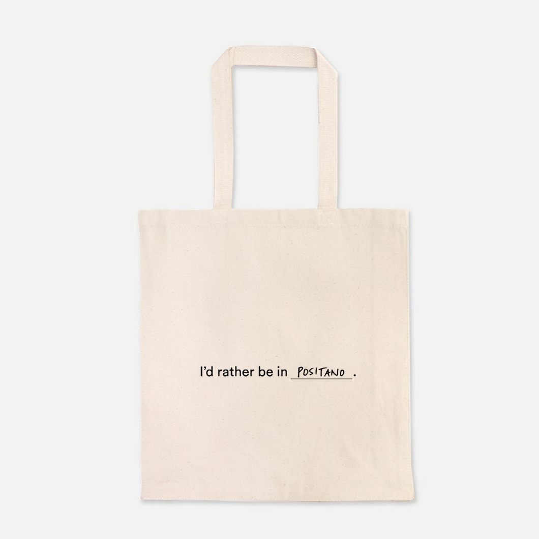 I'd Rather Be in Positano Tote Bag