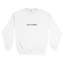 "Load image into Gallery viewer, White cotton and polyester crewneck with white graphic writing on the front saying ""out of office"""