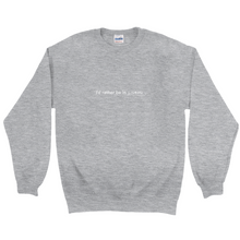 "Load image into Gallery viewer, Grey polyester and cotton crewneck with the words ""I'd rather be in Lisbon"" in white font written on the front"