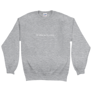 "Grey polyester and cotton crewneck with the words ""I'd rather be in Lisbon"" in white font written on the front"