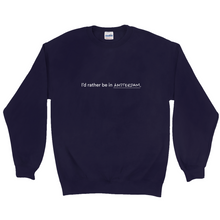 "Load image into Gallery viewer, Navy polyester and cotton crewneck with the words ""I'd rather be in Amsterdam"" in white font written on the front."