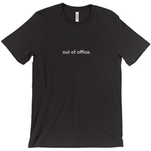 "Load image into Gallery viewer, Black 100% cotton jersey soft T-shirt with the words ""out of office"" on front in white font"