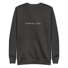 Load image into Gallery viewer, I'd Rather Be in Tokyo Crewneck