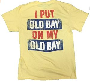Old Bay On My Old Bay T-shirt