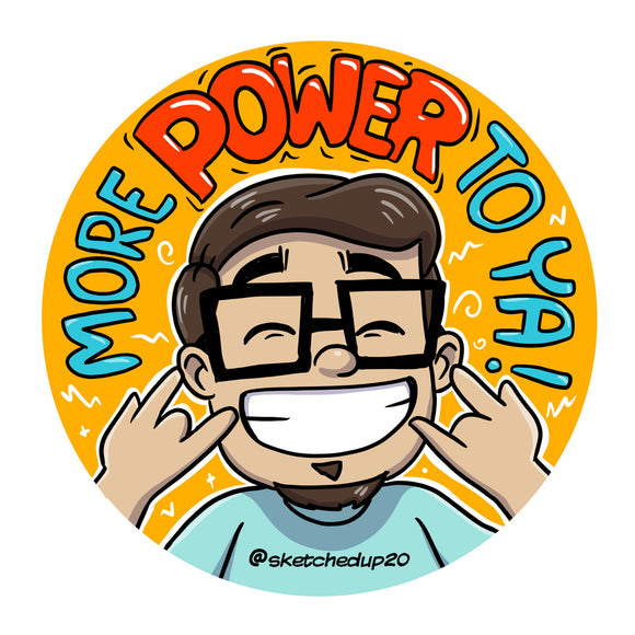 More Power To Ya Badge - SketchedUp20
