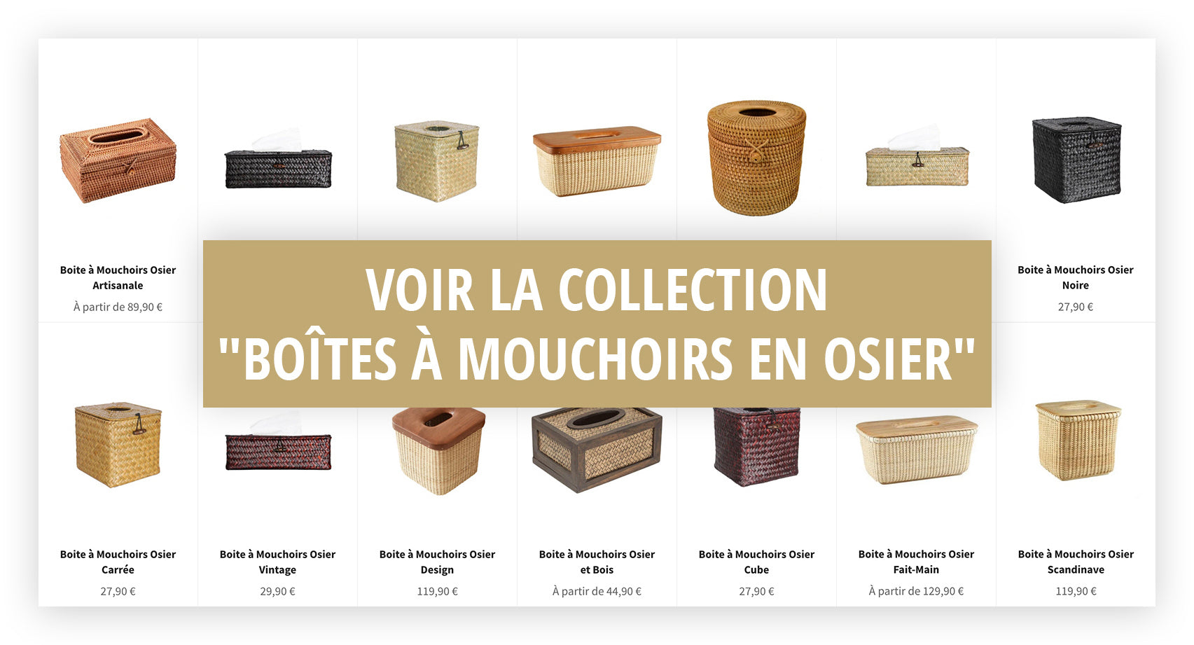 Collection Boite a Mouchoirs Osier