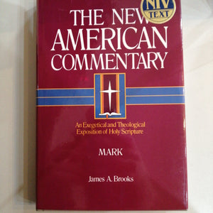 Mark (The New American Commentary)