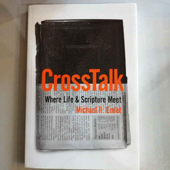 CrossTalk: Where Life and Scripture Meet