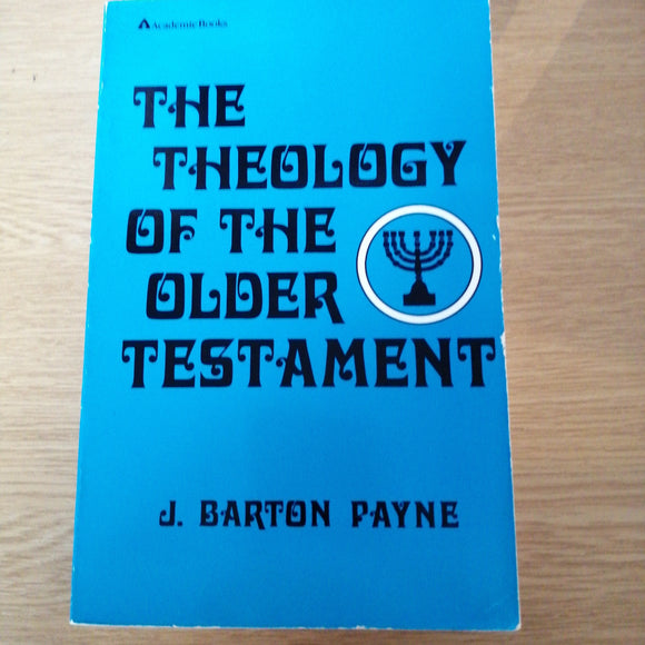 The Theology of the Older Testament