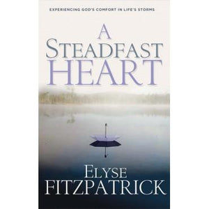 A Steadfast Heart