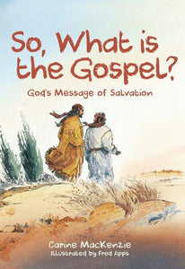 So What is the Gospel ?