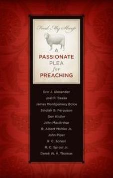 Feed My Sheep: Passionate Plea for Preaching