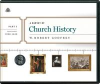 A Survey of Church History Part 3 CD