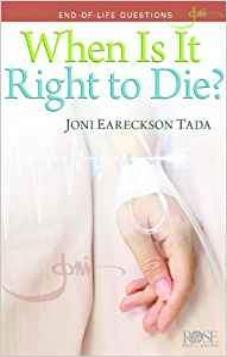 When is it Right to Die Pamphlet