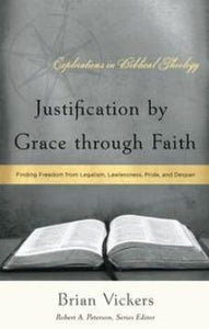 Justification by Grace through Faith
