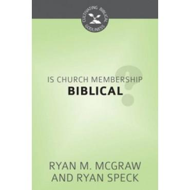 Is Church Membership Biblical