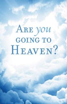 Are you going to Heaven: Tract