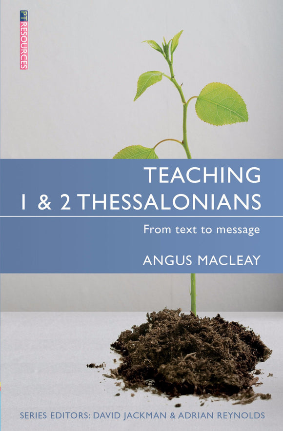 Teaching 1 & 2 Thessalonians