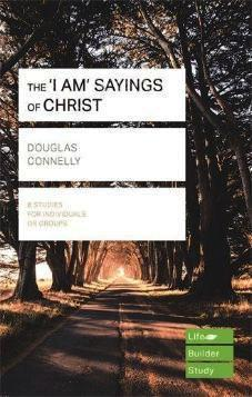 The 'I AM' Sayings of Christ