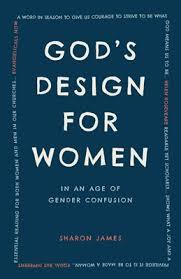 God's Design for Women in an Age of Gender Confusion