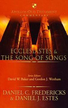Ecclesiastes & The Song of Songs (Apollos Old Testament commentary)