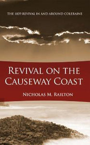 Revival on the Causeway Coast