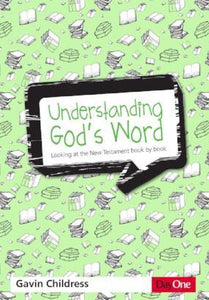 Understanding God's Word - New Testament