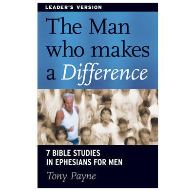 The Man Who Makes A Difference Leaders Guide
