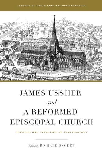 James Ussher and A Reformed Episcopal Church