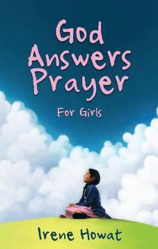 God Answers Prayer for Girls