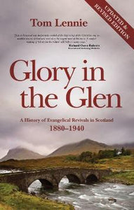 Glory in the Glen - Updated and Revised Edition